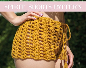 Crochet Shorts Pattern -- 'SPIRIT Shorts'