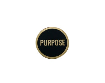 Purpose Lapel Pin - Hard Enamel