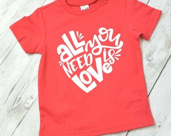 All you need is love shirt for kids, Valentine shirt, Valentine shirt for girls, kids Valentine shirt, Valentine shirt for kids
