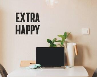 """Wall sticker """"Extra Happy"""" 30 x 27 cm"""