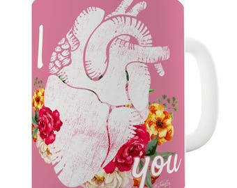 I Heart You Anatomically Correct Heart Love Ceramic Funny Mug