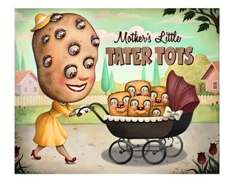 Mother's Little Tater Tots - Fine Art Print by Nouar