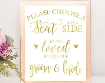 Gold Foil Choose a Seat Not a Side | Instant Download Wedding Ceremony Reception Sign Rustic Calligraphy| Seating Sign | WS1