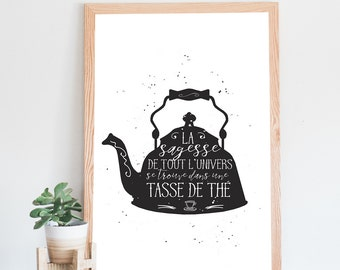 The poster, teapot, tea, illustration and quote all about tea, black and white, infusion, decoration