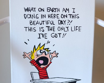 Calvin and Hobbes (Beautiful Day)