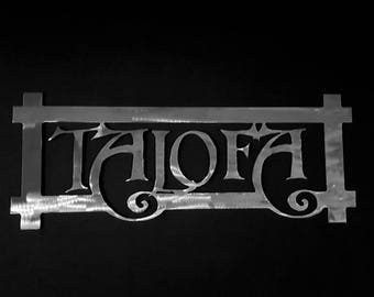 Custom TALOFA (Welcome) Metal Front Door Hanger/Polynesian Wall Hanging/Island Metal Art/Tribal Art/Samoan Decor/Islander Welcome Sign