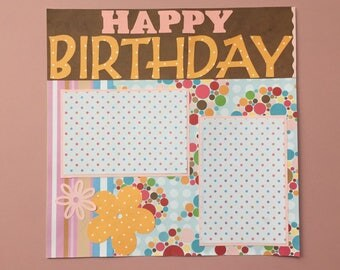12x12 Premade Scrapbook Page- Happy Birthday Paisley