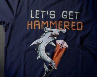 Get Hammered Shirt, Craft Beer, Beer Shirt, Beer Tshirt, Shark Tshirt, Beer Lover Gift, Beer Gifts for Men, Drinking Shirt, Shark Shirt
