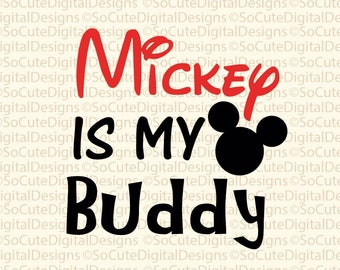 Iron on decal Mickey is my buddy