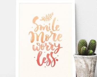Smile More Worry Less // Inspirational Quote // Hamilton // Happy Quote // Optimistic Quote // Foil // Gold Foil // Watercolour Colour