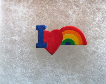 I Love Rainbows Jewelry Pin - handcarved and handpainted
