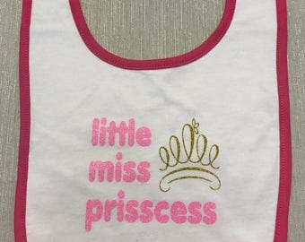 Little Miss Prisscess Bib