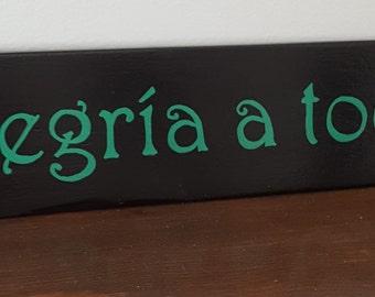 Alegria a todos - Joy to All, Spanish signs, Sayings and quotes in Spanish-  signs in Spanish, wall hangings
