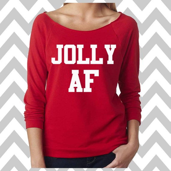 Jolly AF Funny Christmas Sweatshirt Ugly Christmas Sweater