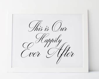 This Is Our Happily Ever After, Wedding Welcome Sign, Wedding Ceremony Sign, Welcome Sign Wedding, Wedding Signage, Wedding Printables