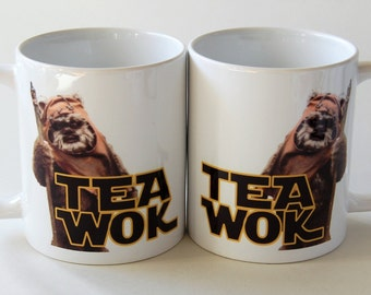 Star Wars mug Ewok mug!  - do you know a Tea Wok? Funny star wars mug for him gift for Father's Day mug