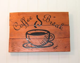 Pallet Wood Coffee Break Sign