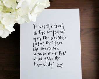 Thomas Hardy Quote - Tess of the D'Urbervilles - Thomas Hardy - Hardy Quote - Literary Quote - Literature - Touch of the Imperfect