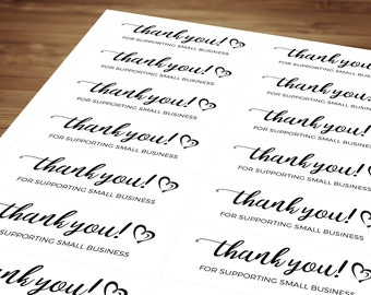 Order Thank You Stickers / Labels / Sheets Self Adhesive for Postage, Packaging, Products, Mailing - Thank You For Supporting Small Business