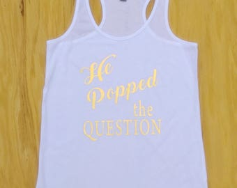 He popped the question - bride tank in Gold.