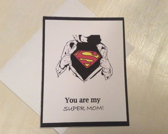You are my super mom  -  mother's Day  -  handmade card