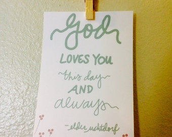 God Loves You This Day And Always - Digital Print