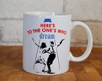 La La Land Mug, Movie Mug, Dream, 11oz
