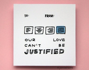 Justified Valentine Card