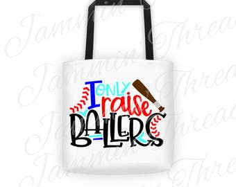 Personalized Tote Bag / I Only Raise Ballers/ White Tote Bag / Black handles / Made of Quality Duck Canvas and cotton strapping