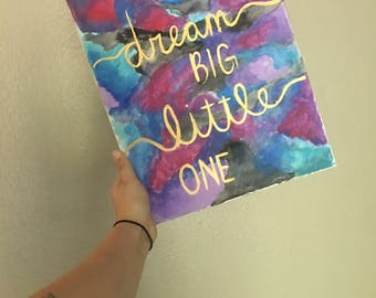 Dream big little one canvas