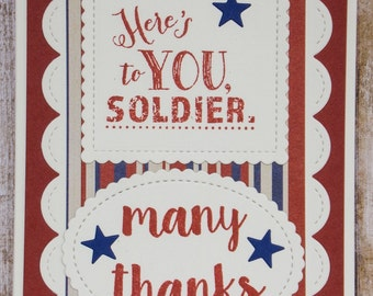 Here's to you Soldier, Many Thanks, thank you cards, military cards, patriotic cards, cards for soldiers, cards for military,