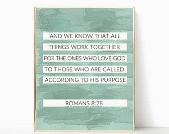 Romans 8:28 print, christian art, 8x10 print, printable, art print, wall print, digital download, biblical print, bible wall art, wall decor
