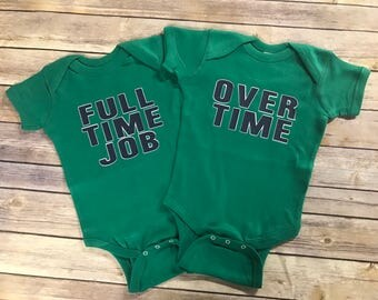 Twin Onesies/Full Time Over Time