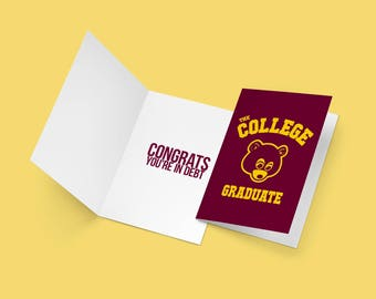 Kanye West College Graduate Greeting Card College University Graduation Cards Celebration Funny Hip Hop Drake Graduating Class of 2017