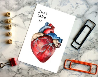 """Anatomical Heart, Digital Print, """"Just Take it"""", Greeting Card, Love Message, Instant Download, Heart, Unconventional, Watercolour, Wall art"""