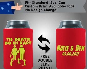Til Death Do Us Part Names Date Neoprene Wedding Can Cooler Double Side Print (W52)