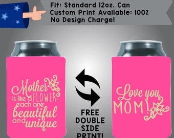 Mother is Like a Flower, Each One Beautiful and Unique Love You, Mom Collapsible Fabric Can Cooler Double Side Print (Mom4) Gold and Pink