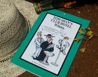Tom Shan's Club Hotel Wiluna. Western Australian Pub History Self Published Book