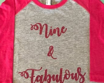 Nine and fabulous girls glitter tee, birthday tshirt, 9th birthday