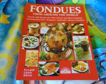 Fondues From Around the World 1984 Eva and Ulrich Klever