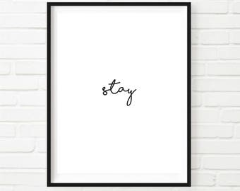 stay, minimalist poster, black and white, typography