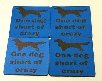 One Dog Short of Crazy Fabric Coaster Individual/Set
