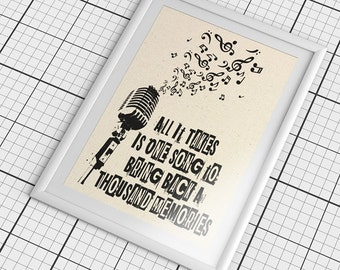 All it takes is one song to bring back a thousand memories. Decor Print *****FREE DOMESTIC SHIPPING*****