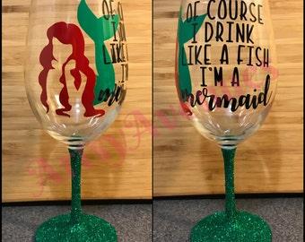 Little Mermaid Wine Glass - Glitter Wine Glass - Drink Like A Fish - I'm A Mermaid