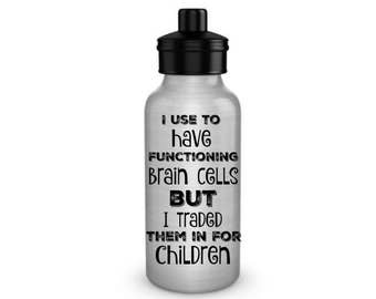 Aluminum Reusable Water Bottle, with a Funny Quote for Busy Mothers