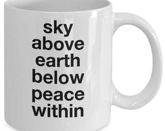 Yoga Gift Coffee Mug - Sky above earth below peace within - Unique gift mug for him, her, husband, wife, boyfriend, men, women