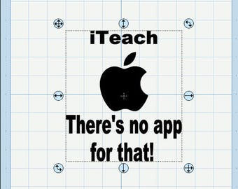 iTeach, there's no app for that SVG.