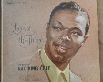 Nat King Cole Love is the King