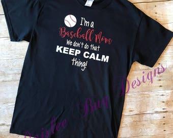 Baseball Mom Shirt, Baseball Shirt, Mom Shirt, Funny Saying Shirt