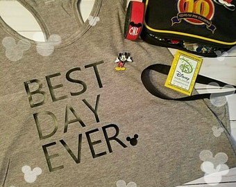 BEST DAY EVER tank tops